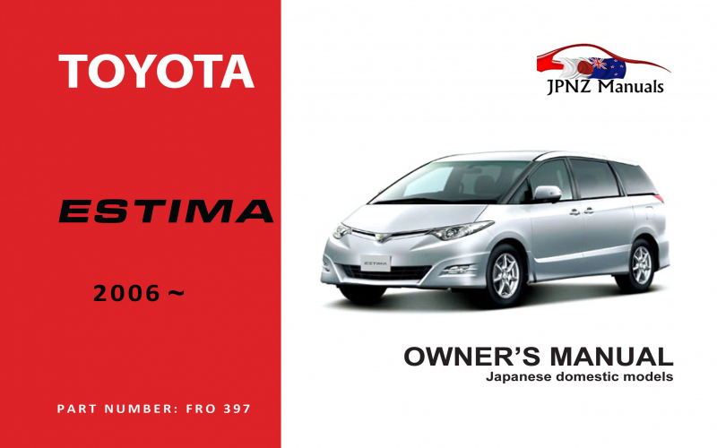 2011 Toyota Estima Owners Manual