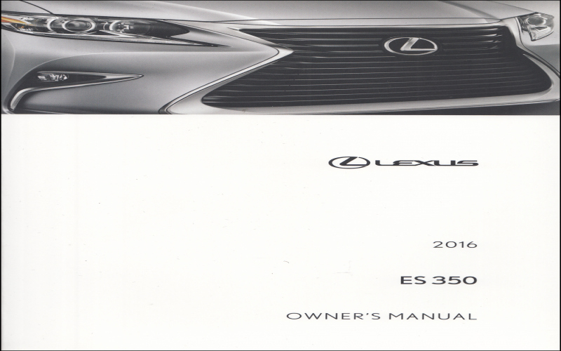 2016 Lexus ES 350 Owners Manual